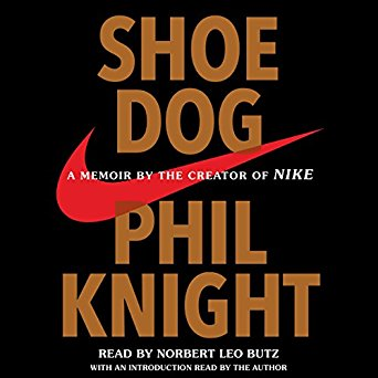 Shoedog - a memoir by the creator of Nike