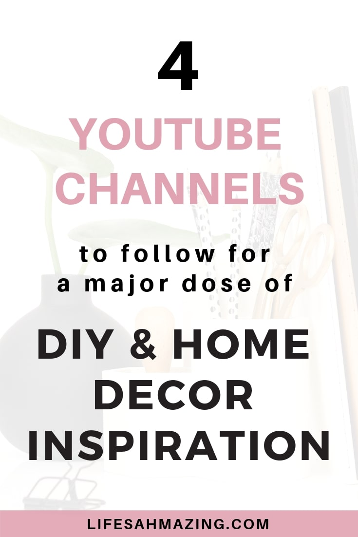 4 YouTube Channels To Follow For Major DIY And Home Decor Inspiration Get Great Ideas